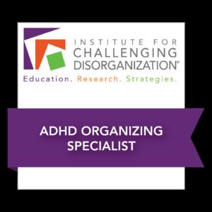 ICD ADHD Organizing